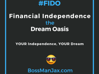 Financial Independence Dream Oasis #FIDO